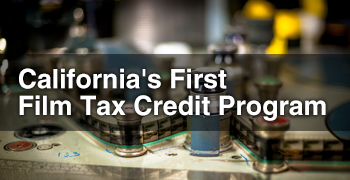 Image - California's First Film Tax Credit Program